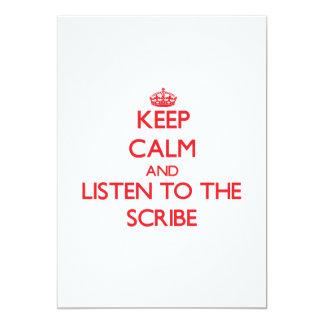 Guarde la calma y escuche el escribano invitaciones personalizada