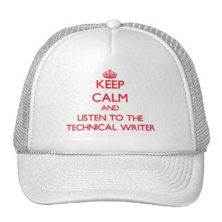 Guarde la calma y escuche el escritor técnico gorro