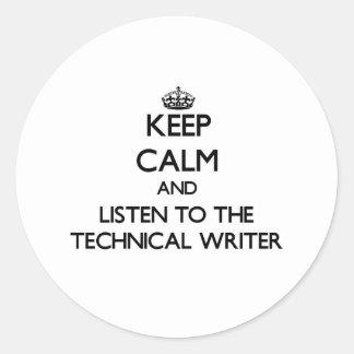 Guarde la calma y escuche el escritor técnico