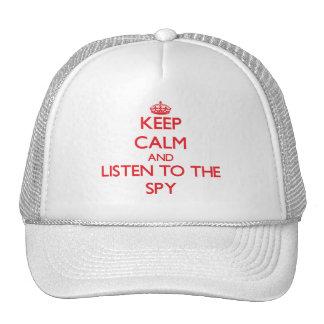 Guarde la calma y escuche el espía gorros bordados