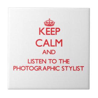 Guarde la calma y escuche el estilista fotográfico tejas  ceramicas