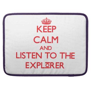 Guarde la calma y escuche el explorador fundas para macbook pro