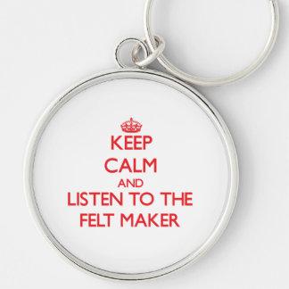 Guarde la calma y escuche el fabricante del fieltr llavero personalizado