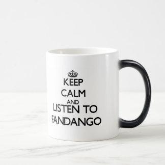 Guarde la calma y escuche el FANDANGO Taza