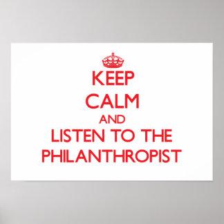 Guarde la calma y escuche el filántropo posters