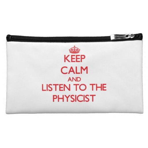 Guarde la calma y escuche el físico
