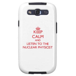 Guarde la calma y escuche el físico nuclear samsung galaxy s3 protector