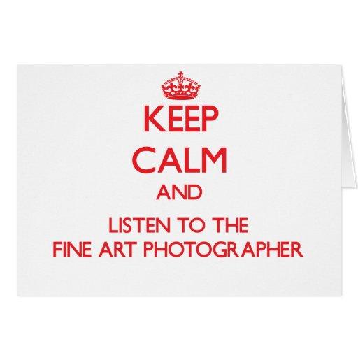 Guarde la calma y escuche el fotógrafo de la bella tarjeta de felicitación