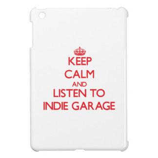 Guarde la calma y escuche el GARAJE del INDIE