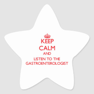 Guarde la calma y escuche el gastroenterólogo pegatina en forma de estrella