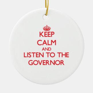 Guarde la calma y escuche el gobernador ornaments para arbol de navidad