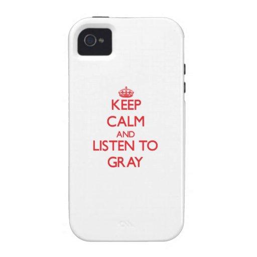 Guarde la calma y escuche el gris iPhone 4 fundas