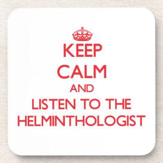 Guarde la calma y escuche el helmintologista posavasos