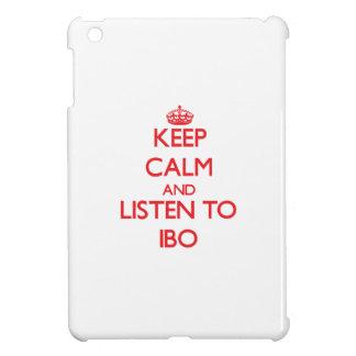 Guarde la calma y escuche el IBO