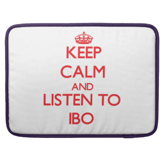 Guarde la calma y escuche el IBO Fundas Para Macbooks