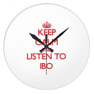 Guarde la calma y escuche el IBO Relojes De Pared