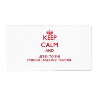 Guarde la calma y escuche el idioma extranjero ens etiquetas de envío