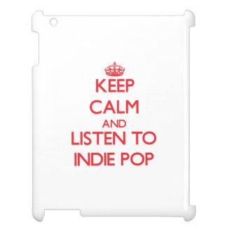 Guarde la calma y escuche el INDIE POP