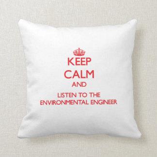 Guarde la calma y escuche el ingeniero ambiental almohadas