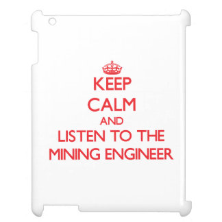 Guarde la calma y escuche el ingeniero de minas