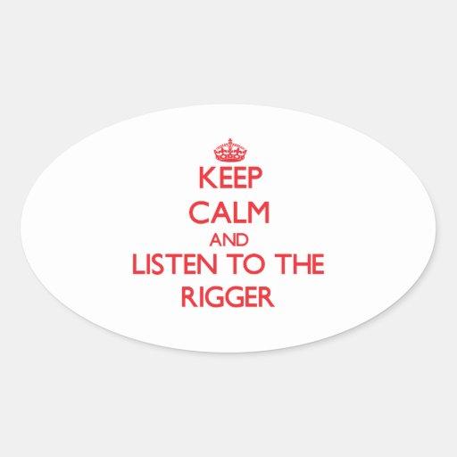 Guarde la calma y escuche el instalador pegatina ovalada