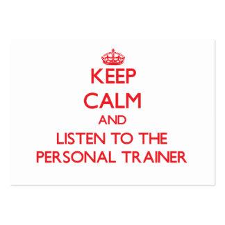 Guarde la calma y escuche el instructor personal tarjetas de visita grandes