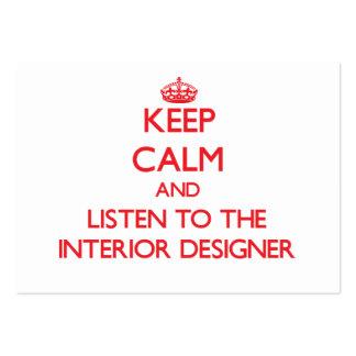 Guarde la calma y escuche el interiorista tarjetas de negocios
