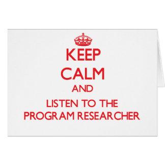 Guarde la calma y escuche el investigador del prog tarjeta de felicitación