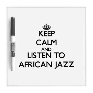 Guarde la calma y escuche el JAZZ AFRICANO Pizarra