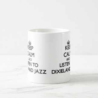 Guarde la calma y escuche el JAZZ de DIXIELAND Taza De Café