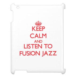 Guarde la calma y escuche el JAZZ de la FUSIÓN