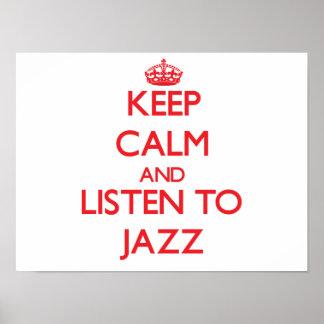 Guarde la calma y escuche el JAZZ Póster