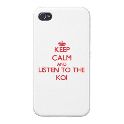 Guarde la calma y escuche el Koi iPhone 4 Carcasa