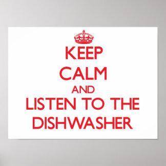 Guarde la calma y escuche el lavaplatos impresiones