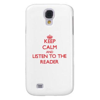 Guarde la calma y escuche el lector