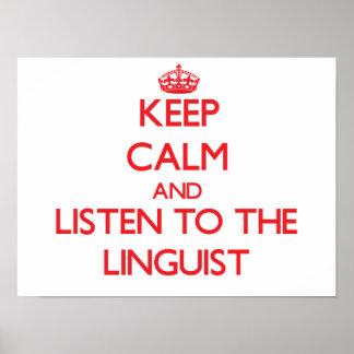 Guarde la calma y escuche el lingüista póster