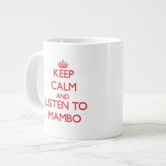 Guarde la calma y escuche el MAMBO Tazas Jumbo