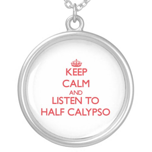 Guarde la calma y escuche el MEDIO CALYPSO Collares