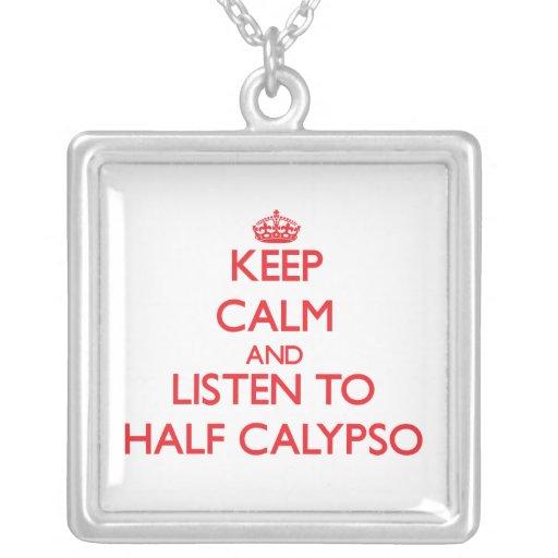 Guarde la calma y escuche el MEDIO CALYPSO Colgantes