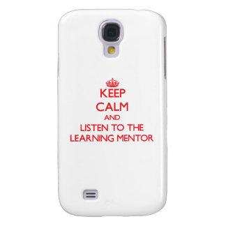 Guarde la calma y escuche el mentor de aprendizaje