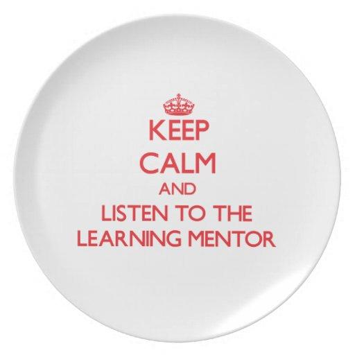 Guarde la calma y escuche el mentor de aprendizaje plato de comida