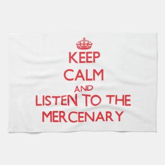 Guarde la calma y escuche el mercenario toallas
