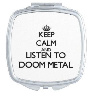 Guarde la calma y escuche el METAL de la Espejo Para El Bolso