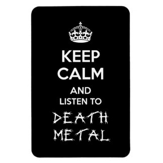 Guarde la calma y escuche el metal de la muerte imán