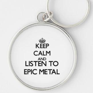 Guarde la calma y escuche el METAL ÉPICO Llaveros