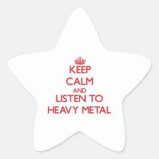 Guarde la calma y escuche el METAL PESADO Pegatina En Forma De Estrella
