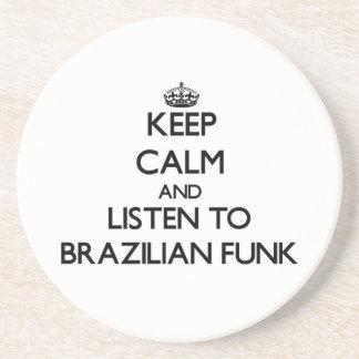 Guarde la calma y escuche el MIEDO BRASILEÑO Posavasos Manualidades
