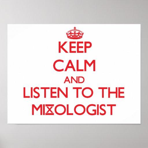 Guarde la calma y escuche el Mixologist Póster