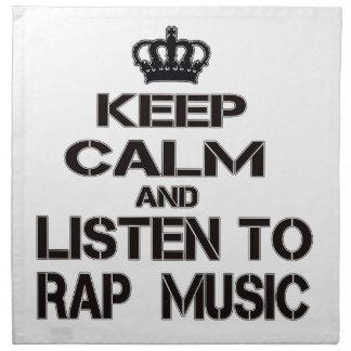 Guarde la calma y escuche el música rap servilletas