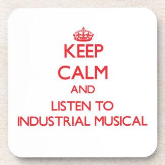 Guarde la calma y escuche el MUSICAL INDUSTRIAL